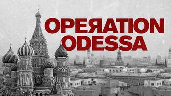 Se Operation Odessa på Netflix