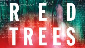 Se Red Trees på Netflix