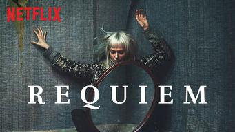 Se Requiem på Netflix