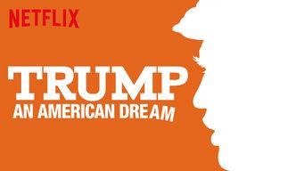 Se Trump: An American Dream på Netflix