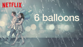 Se 6 Balloons på Netflix