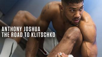 Se Anthony Joshua: The Road to Klitschko på Netflix