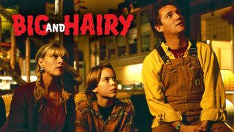 Se Big and Hairy på Netflix