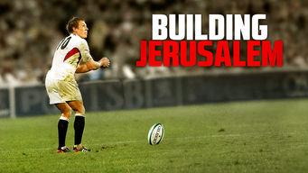 Se Building Jerusalem: the Making of Modern Rugby på Netflix