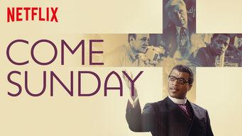 Se Come Sunday på Netflix