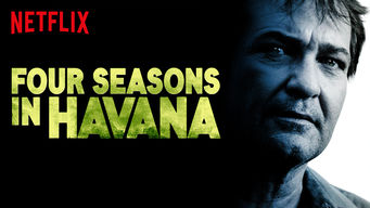 Se Four Seasons in Havana på Netflix