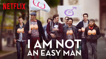 Se I Am not an Easy Man på Netflix