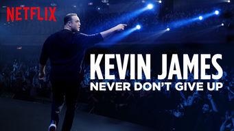 Se Kevin James: Never Don't Give Up på Netflix