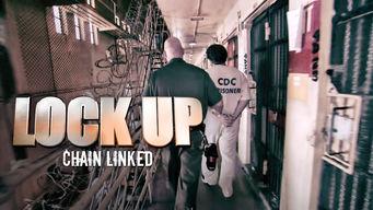 Se Lockup: Chain Linked på Netflix