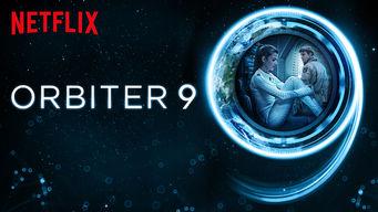 Se Orbiter 9 på Netflix