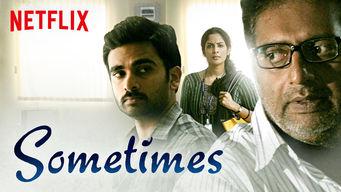 Se Sometimes på Netflix