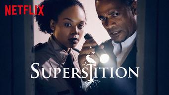 Se Superstition på Netflix