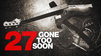 Se 27: Gone Too Soon på Netflix