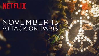 Se November 13: Attack on Paris på Netflix