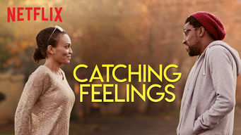 Se Catching Feelings på Netflix