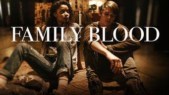 Se Family Blood på Netflix