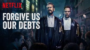 Se Forgive Us Our Debts på Netflix