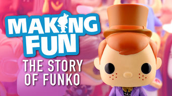 Se Making Fun: The Story of Funko på Netflix