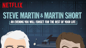 Se Steve Martin and Martin Short: An Evening You Will Forget for the Rest of Your Life på Netflix