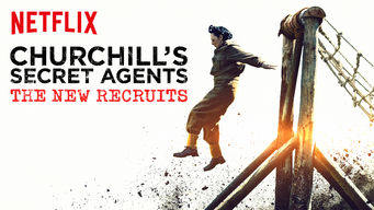 Se Churchill's Secret Agents: The New Recruits på Netflix
