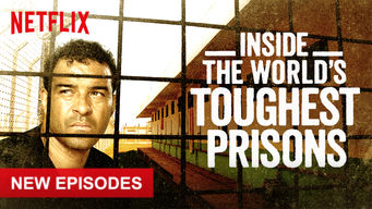 Se serien Inside the World's Toughest Prisons på Netflix