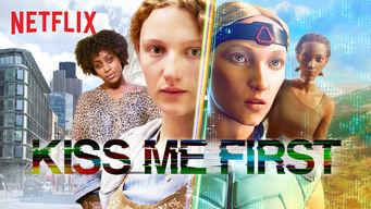 Se Kiss Me First på Netflix