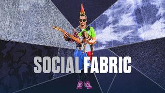 Se Social Fabric på Netflix