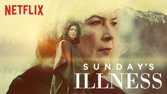 Se Sunday's Illness på Netflix