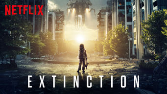 Se Extinction på Netflix