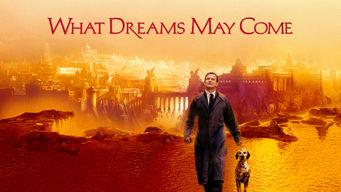 Se What Dreams May Come på Netflix