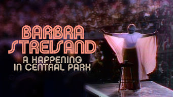 Se Barbra Streisand: A Happening in Central Park på Netflix