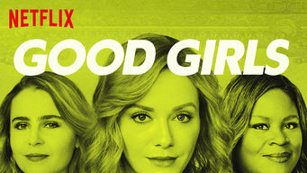 Se Good Girls på Netflix