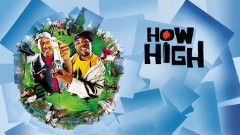 Se How High på Netflix