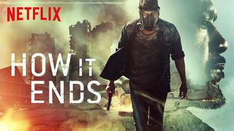 Se How It Ends på Netflix