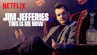 Se Jim Jefferies: This Is Me Now på Netflix