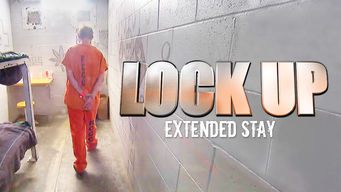 Se Lockup: Extended Stay på Netflix