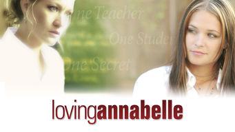 Se Loving Annabelle på Netflix