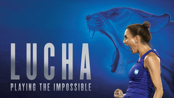 Se Lucha: Playing the Impossible på Netflix