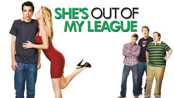 Se She's Out of My League på Netflix