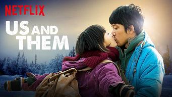 Se Us and Them på Netflix