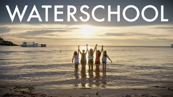 Se Waterschool på Netflix