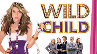Se Wild Child på Netflix
