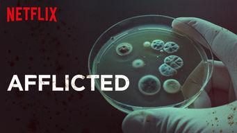Se Afflicted på Netflix