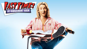 Se Fast Times at Ridgemont High på Netflix