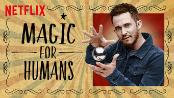 Se Magic for Humans på Netflix
