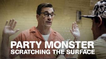 Se Party Monster: Scratching the Surface på Netflix