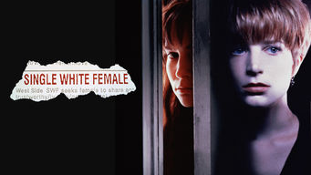 Se Single White Female på Netflix