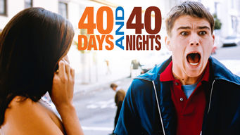 Se 40 Days and 40 Nights på Netflix