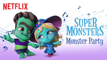 Se Super Monsters Monster Party på Netflix
