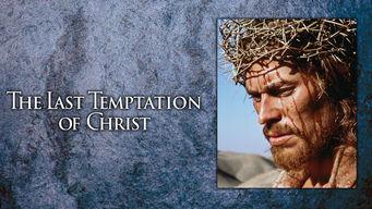 Se The Last Temptation of Christ på Netflix